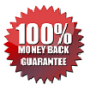 ONE HUNDRED PERCENT MONEYBACK GUARANTEE WITH CUSTOMER SATISFACTION